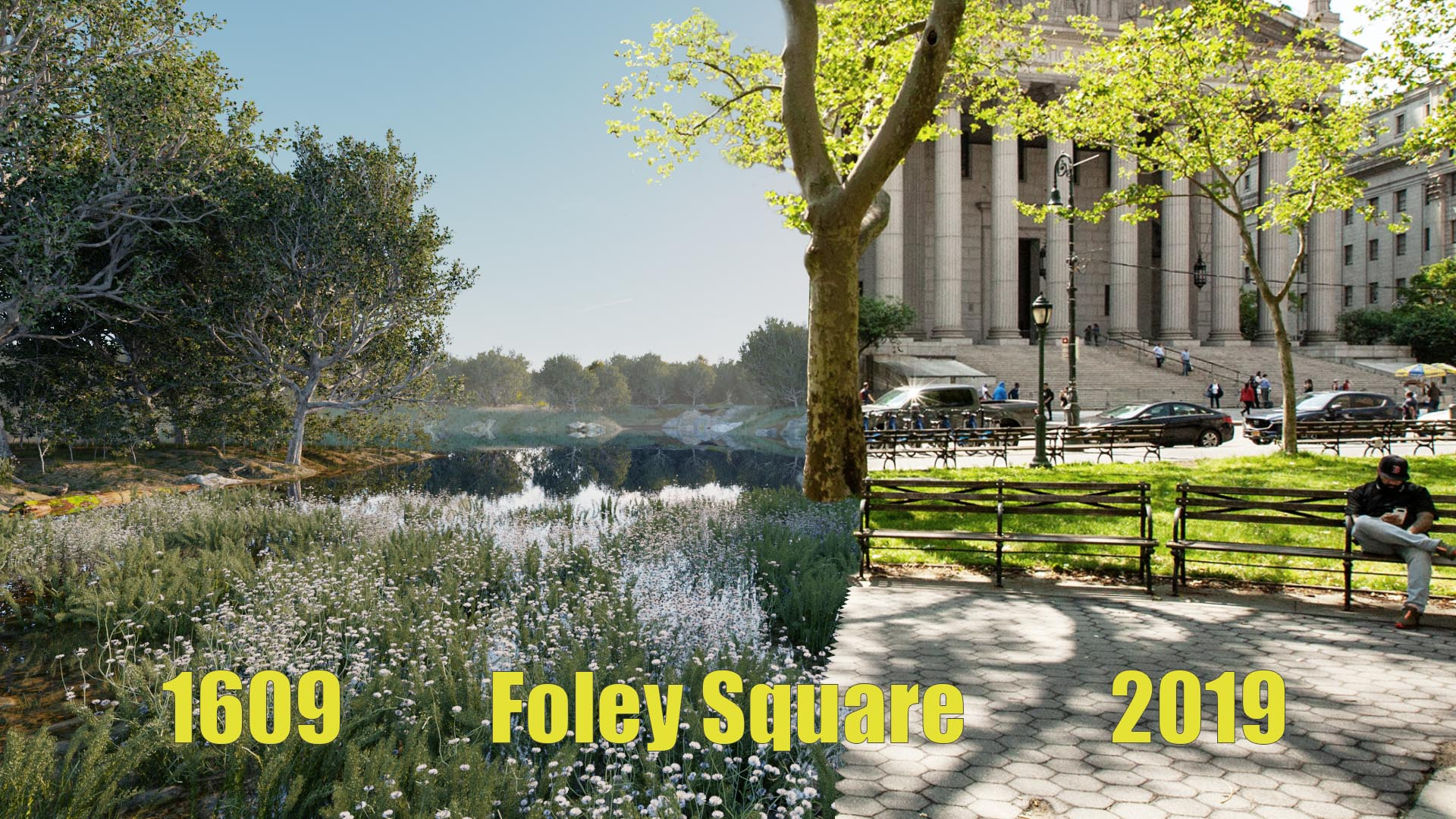 Comparison between New York City Foley Square in 1609 and 2019